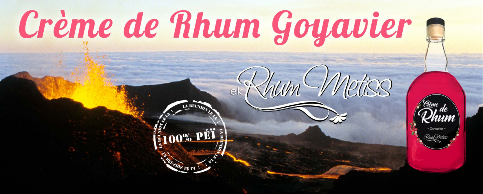 Crème de Rhum Goyavier ek Rhum Metiss
